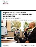Implementing Cisco Unified Communications Voice Over IP and QoS (CVOICE) Foundation Learning Guide [With CDROM]