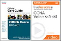 CCNA Voice 640-461 Official Cert Guide and Livelessons Bundle (Livelessons)