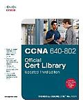 CCNA 640 802 Official Cert Library Updated 3rd Edition