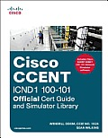 Cisco Ccent Icnd1 100-101 Official Cert Guide and Simulator Library (Official Cert Guide)