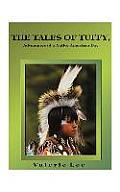 The Tales of Tuffy: Adventures of a Native American Boy