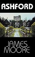 Ashford by James R Moore