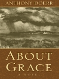 About Grace (Large Print) (Wheeler Large Print Book)