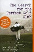 Search For The Perfect Golf Club