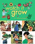 Watch It Grow