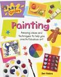 Painting: Amazing Ideas and Techniques to Help You Create Fabulous Art