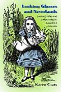 Looking Glasses and Neverlands: Lacan, Desire, and Subjectivity in Children's Literature