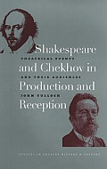 Shakespeare and Chekhov in Production and Reception: Theatrical Events and Their Audiences