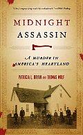 Midnight Assassin A Murder in Americas Heartland