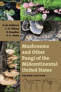 Mushrooms and Other Fungi of the Midcontinental United States (Bur Oak Guide)