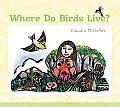 Where Do Birds Live? (Bur Oak Book)