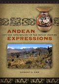 Andean Expressions Art & Archaeology of the Recuay Culture