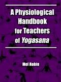 Physiological Handbook for Teachers of Yogasana