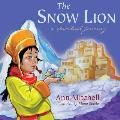 The Snow Lion: A Spiritual Journey