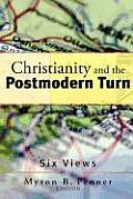 Christianity & the Postmodern Turn Six Views