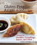 The Gluten-Free Asian Kitchen: Recipes for Noodles, Dumplings, Sauces, and More Cover