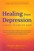 Healing From Depression 12 Weeks To A Better Mood