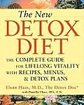 New Detox Diet The Complete Guide for Lifelong Vitality with Recipes Menus & Detox Plans