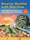 Staying Health with Nutrition: The Complete Guide to Diet & Nutritional Medicine Cover