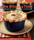 One Bite at a Time: Nourishing Recipes for Cancer Survivors and Their Friends Cover