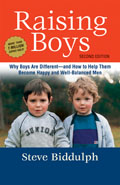 Raising Boys: Why Boys Are Different--And How to Help Them Become Happy and Well-Balanced Men Cover