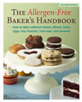 The Allergen-Free Baker's Handbook: How to Bake Without Gluten, Wheat, Dairy, Eggs, Soy, Peanuts, Tree Nuts, and Sesame Cover