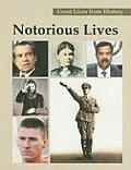 Great Lives from History: Notorious Lives-Vol.2 Cover