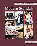 Great Events from History: Modern Scandals: Print Purchase Includes Free Online Access
