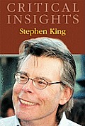 Critical Insights: Stephen King: Print Purchase Includes Free Online Access
