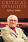 Arthur Miller [With Free Web Access]