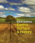 Earth science: Earth's surface and history; 2v. (online access included)