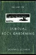 The Art of Spiritual Rock Gardening Cover