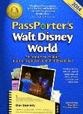 Passporter's Walt Disney World: The Unique Travel Guide, Planner, Organizer, Journal, and Keepsake! (Passporter Walt Disney World)