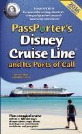 Passporters Disney Cruise Line & Its Ports of Call 2016