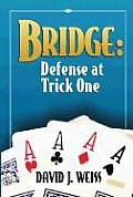 Bridge: Defense at Trick One