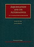 Adjudication and Its Alternatives