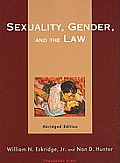 Sex Gender and Law Abridged Edition (06 Edition)