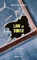 Law of Torts A Concise Treatise on the Civil Liability at Common Law & Under Modern Statutes for Actionable Wrongs to Person &