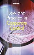 Law and Practice in Corporate Control