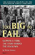 Too Big to Fail: Olympia & York: The Story Behind the Headlines