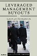 Leveraged Management Buyouts: Causes and Consequences