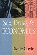 Sex Drugs & Economics