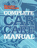Popular Mechanics Complete Car Care Manual (Popular Mechanics)