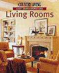 Country Living Easy Transformations, Living Rooms (Easy Transformations)