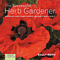 The Successful Herb Gardener: Growing and Using Herbs-Quickly and Easily (Country Living Gardner)