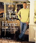 Country Living Your House, Your Home: Randy Florke's Decorating Essentials (Country Living)