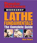 Popular Mechanics Workshop Lathe Fundamentals (Popular Mechanics Workshop) Cover