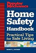 Home Safety Handbook: Practical Tips for Safe Living (Popular Mechanics)