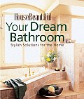 Your Dream Bathroom: Stylish Solutions for the Home