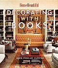 Decorating with Books Use Your Library to Enhance Your Decor